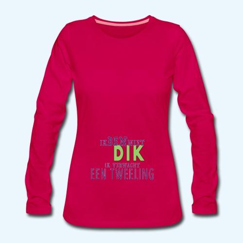 Ik Ben Niet Dik - Vrouwen Premium shirt met lange mouwen