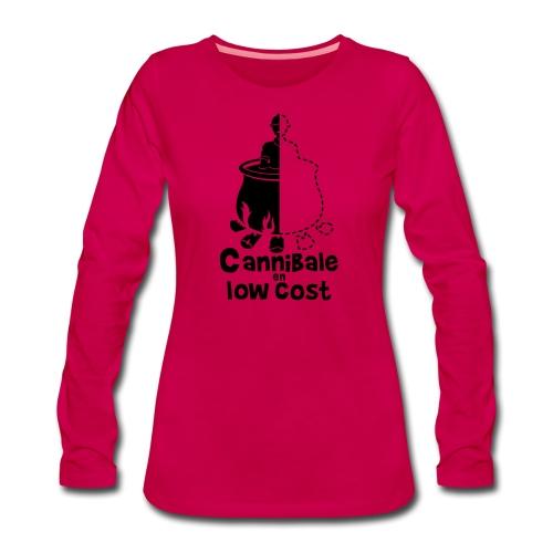 Cannibale en Low Cost - T-shirt manches longues Premium Femme