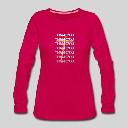 DANKE Jesus, das Geschenk für Christen THANKYOU - Frauen Premium Langarmshirt