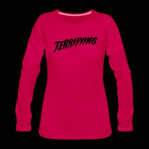 Terrifying, la peur graphique ! - T-shirt manches longues Premium Femme