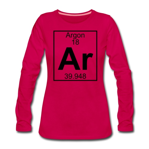 Argon (Ar) (element 18) - Women's Premium Longsleeve Shirt