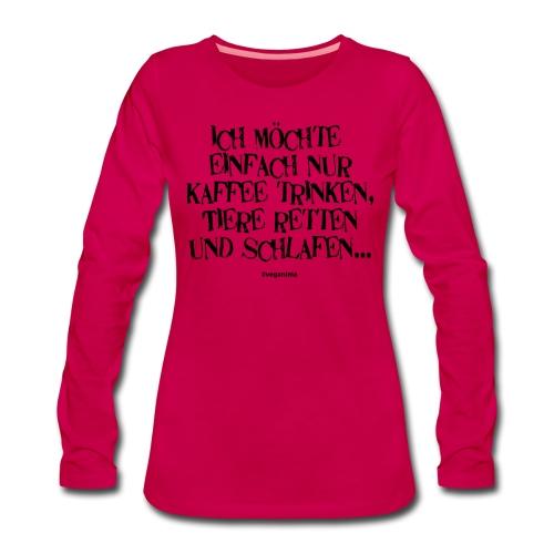einfach nur - Frauen Premium Langarmshirt