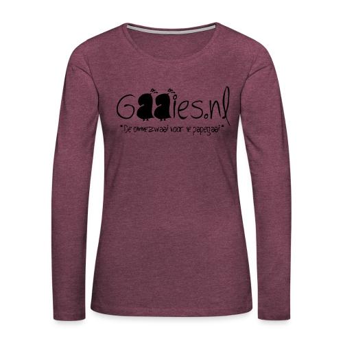 gaaies - Vrouwen Premium shirt met lange mouwen