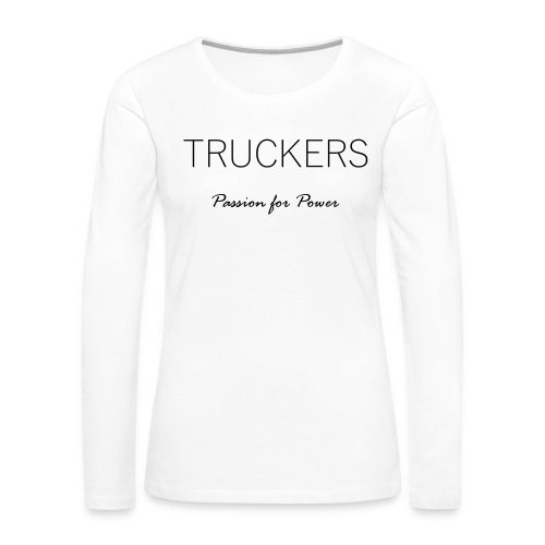 Passion for Power - Women's Premium Longsleeve Shirt