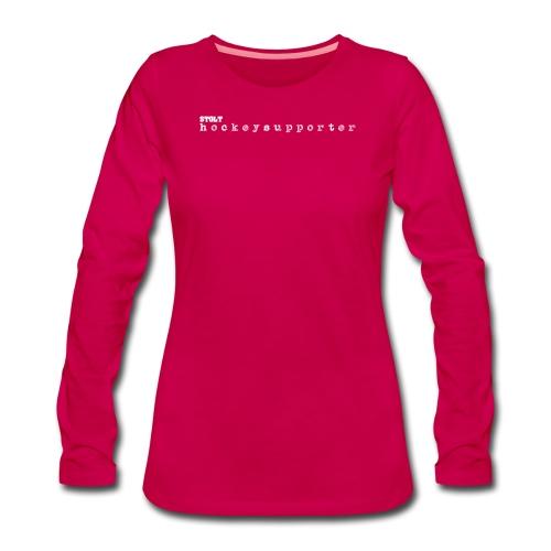 STOLTHOCKEYSUPPORTER - Långärmad premium-T-shirt dam