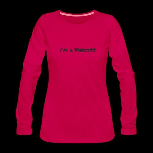 im a princess schwarz - Maglietta Premium a manica lunga da donna