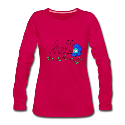 Hello Blume. - Frauen Premium Langarmshirt