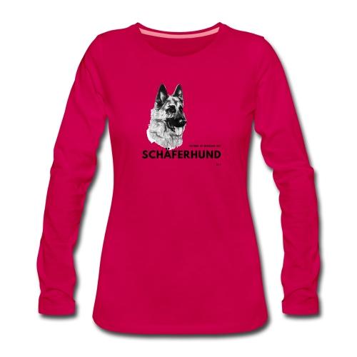 Home is where my Schäferhund is ! - Frauen Premium Langarmshirt