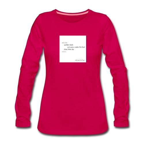 Autumn Collection Golden Leafs - Frauen Premium Langarmshirt