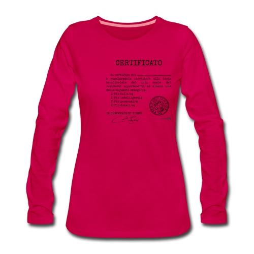 1.07 Certificato Piu Adulti (Aggiungi nome) - Maglietta Premium a manica lunga da donna