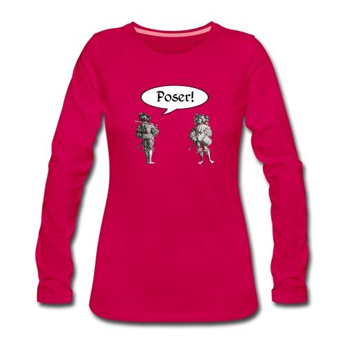 Poser! Landsknechte - Frauen Premium Langarmshirt