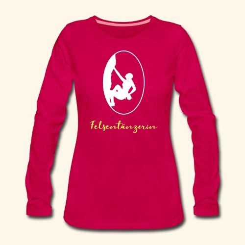 Felstaenzerin - Frauen Premium Langarmshirt