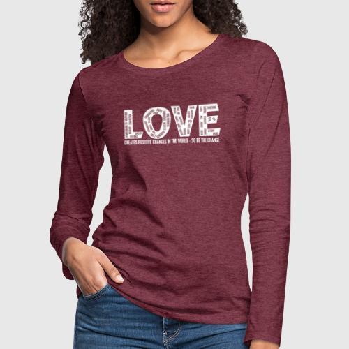 love WHITE png - Dame premium T-shirt med lange ærmer