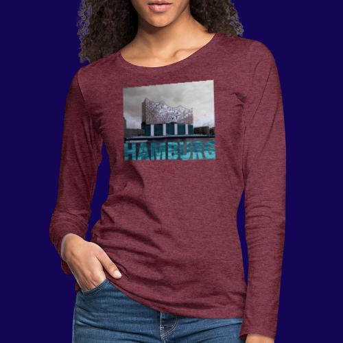 Elbphilharmonie | HAMBURG-Typo| Künstlermotiv - Frauen Premium Langarmshirt
