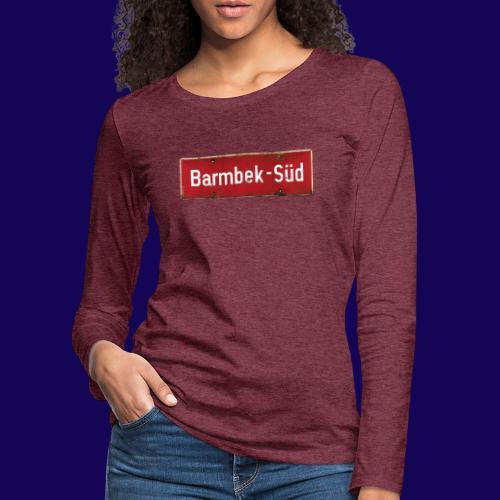 HAMBURG Barmbek Sued Ortsschild rot antik - Frauen Premium Langarmshirt