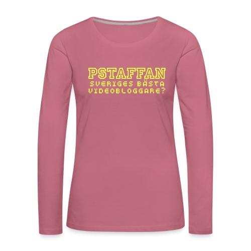 Pstaffan bästa vloggare - Långärmad premium-T-shirt dam