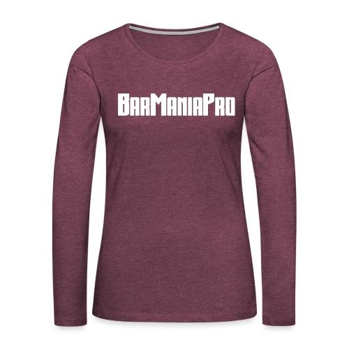 BarManiaPro - Women's Premium Longsleeve Shirt