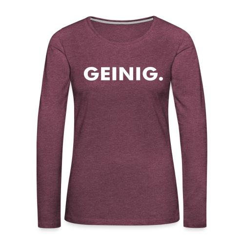 GEINIG. - Vrouwen Premium shirt met lange mouwen