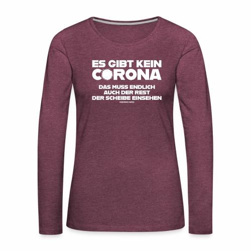 Kein Corona - Frauen Premium Langarmshirt