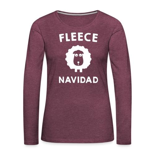 Foute Kersttrui Fleece Navidad 2016 - Vrouwen Premium shirt met lange mouwen