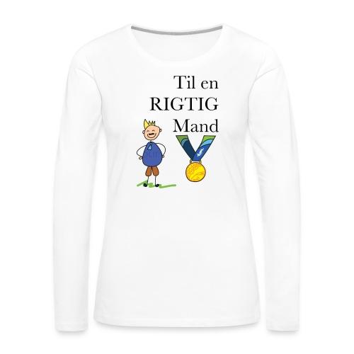 En rigtig mand - Dame premium T-shirt med lange ærmer
