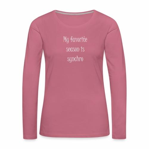 Favorite season - Naisten premium pitkähihainen t-paita