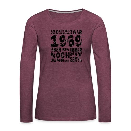 Sexy Jahrgang 1969 - Frauen Premium Langarmshirt