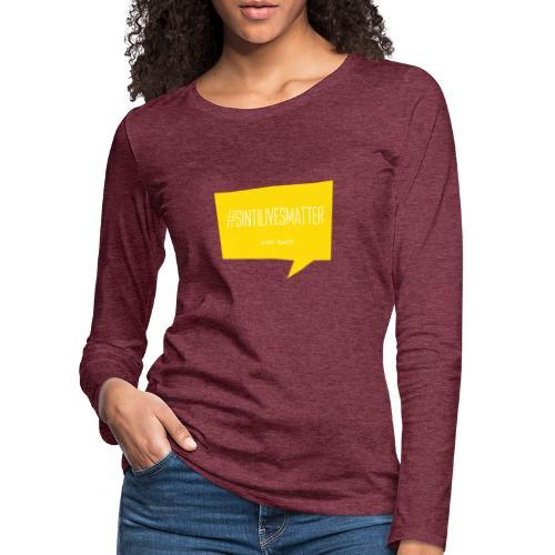 Sinti Lives Matter - Frauen Premium Langarmshirt