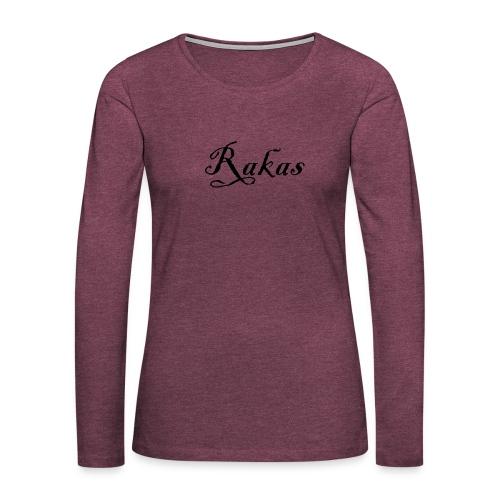Rakas - Naisten premium pitkähihainen t-paita