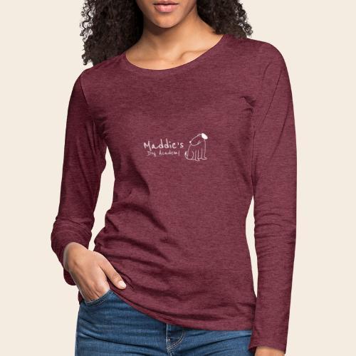 Académie des chiens de Maddie (blanc) - T-shirt manches longues Premium Femme