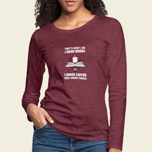 Buch und Kaffee, hell - Frauen Premium Langarmshirt