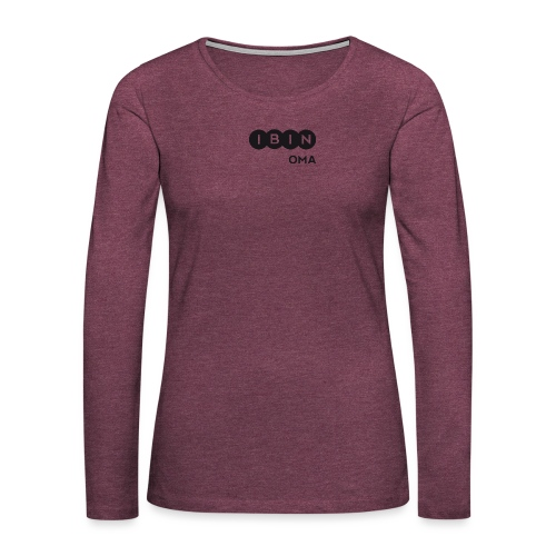 I BIN OMA-1 - Frauen Premium Langarmshirt