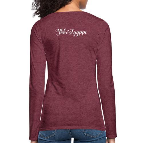 Ykköstyyppi v2 - Naisten premium pitkähihainen t-paita