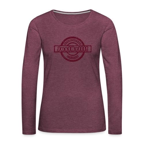 JustBrill! - Frauen Premium Langarmshirt