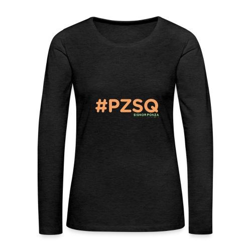PZSQ 2 - Maglietta Premium a manica lunga da donna