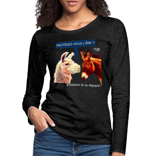 PROTEGEZ-VOUS L'ÂNE !! - Coronavirus - T-shirt manches longues Premium Femme