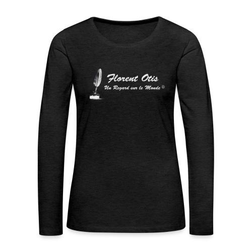 Florent Otis - Un regard sur le Monde - T-shirt manches longues Premium Femme