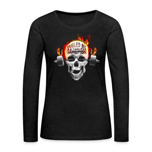 Fueled by Arthritis & Ambition - Women's Premium Longsleeve Shirt