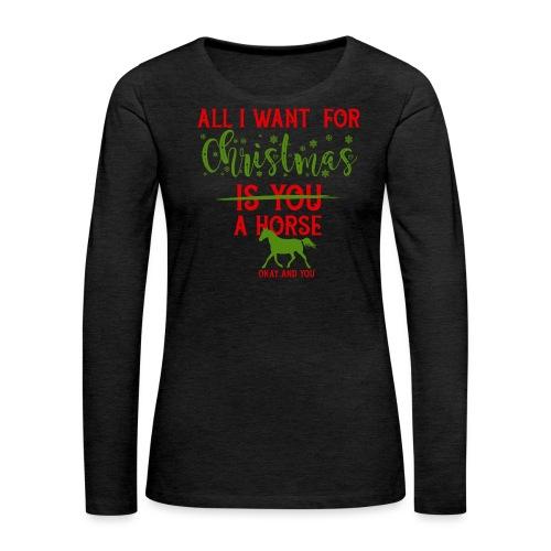 Weihnachts Wunschzettel - Pferd - Frauen Premium Langarmshirt