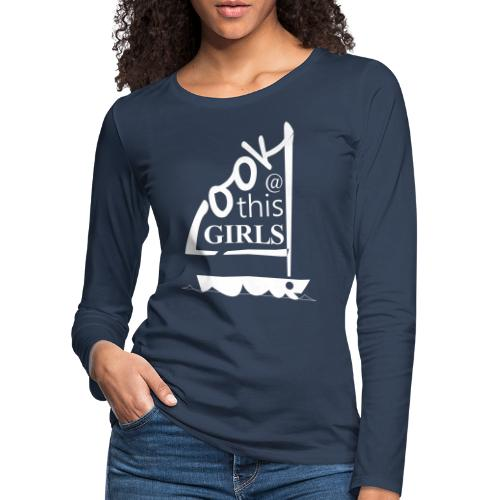 AndriesBik look thisGIRLS shirt witteletters - Vrouwen Premium shirt met lange mouwen