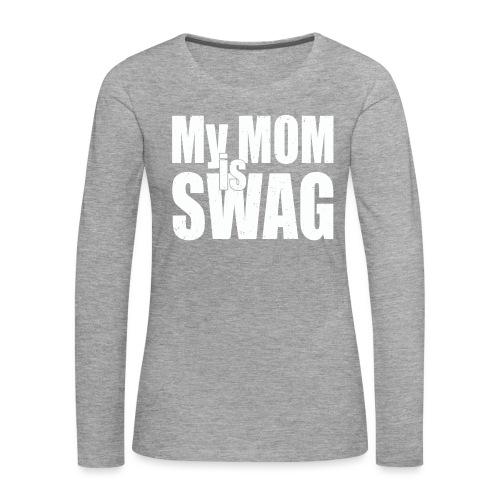 Swag White - Vrouwen Premium shirt met lange mouwen