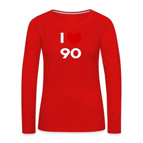 I love 90 - Maglietta Premium a manica lunga da donna