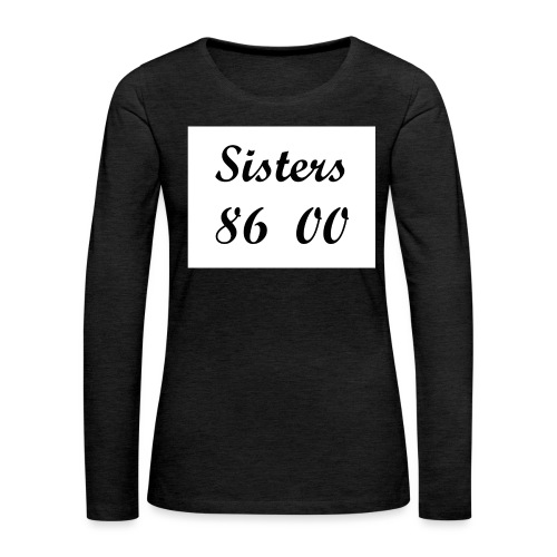 sis - Vrouwen Premium shirt met lange mouwen