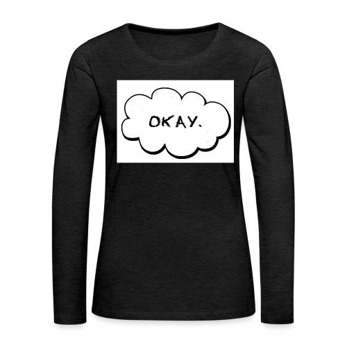 okay_2-jpg - Vrouwen Premium shirt met lange mouwen