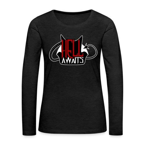 Hell Awaits -clean - Vrouwen Premium shirt met lange mouwen