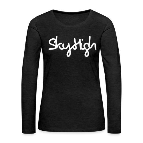 SkyHigh - Women's Hoodie - White Lettering - Women's Premium Longsleeve Shirt