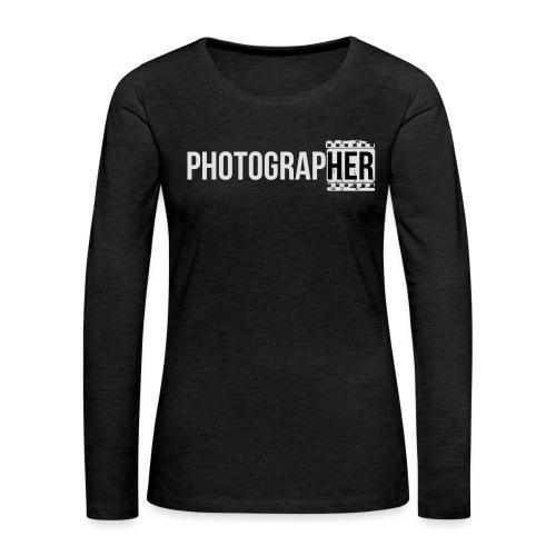 Photographing-her - Women's Premium Longsleeve Shirt