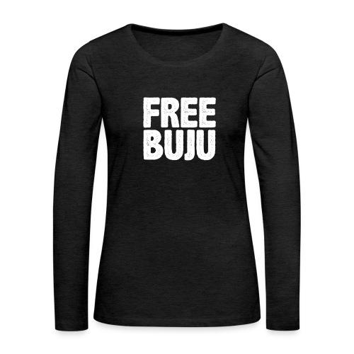 Free Buju - Frauen Premium Langarmshirt
