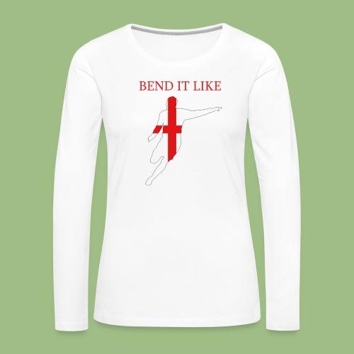 Bend It Like DavidBeckham - Långärmad premium-T-shirt dam