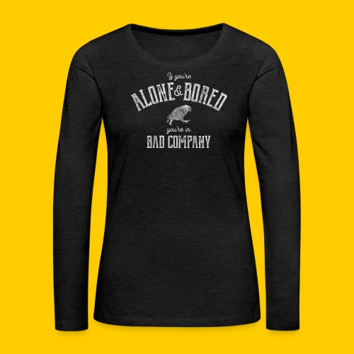 Alone and bored - Långärmad premium-T-shirt dam